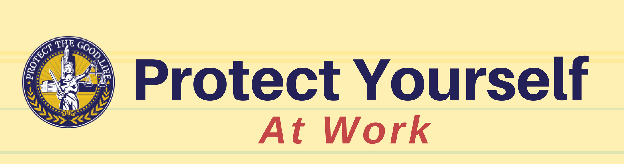Banner reads protect yourself at work